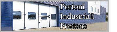 "Porte e Portoni Industriali ""Fontana"""